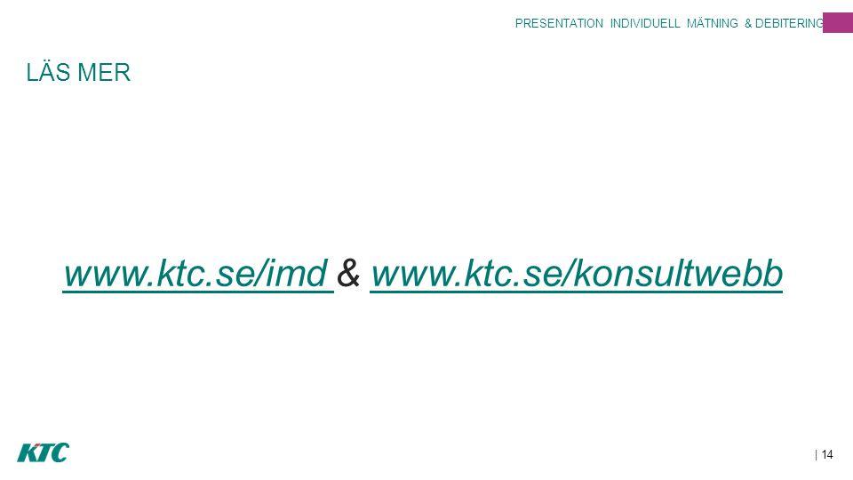 www.ktc.se/imd & www.ktc.se/konsultwebb