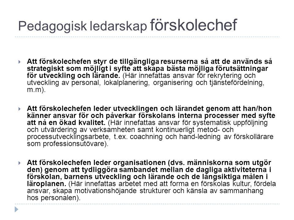Pedagogisk ledarskap förskolechef