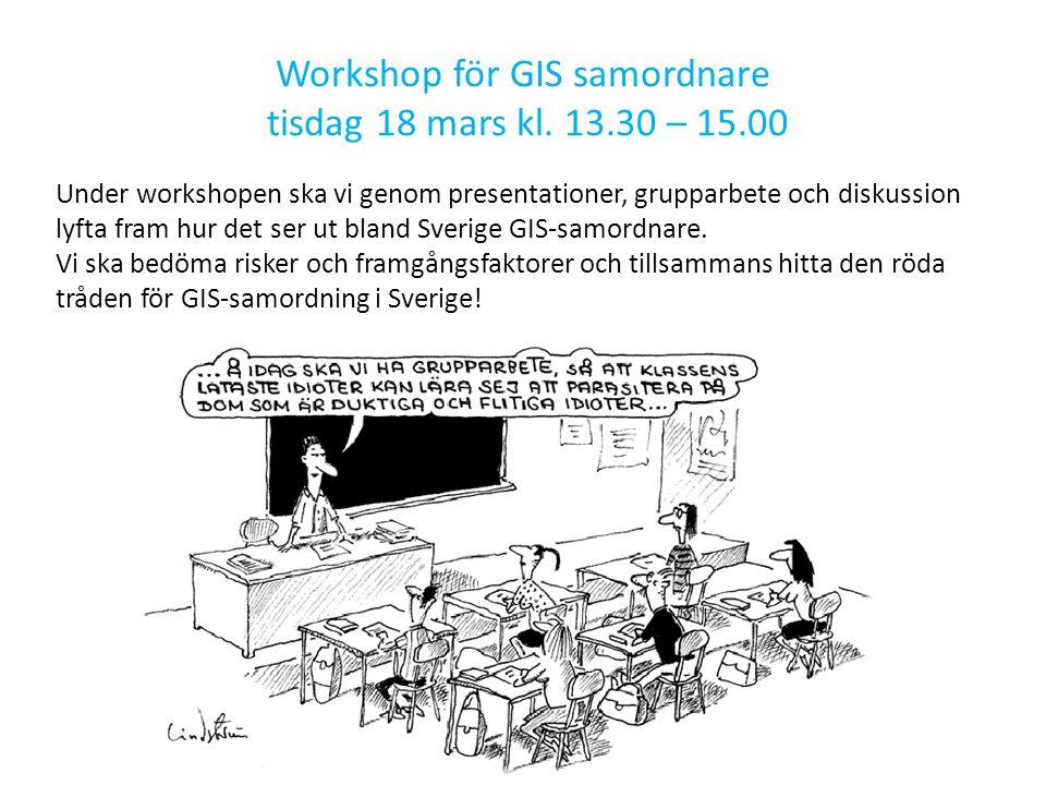 Workshop för GIS samordnare tisdag 18 mars kl. 13.30 – 15.00