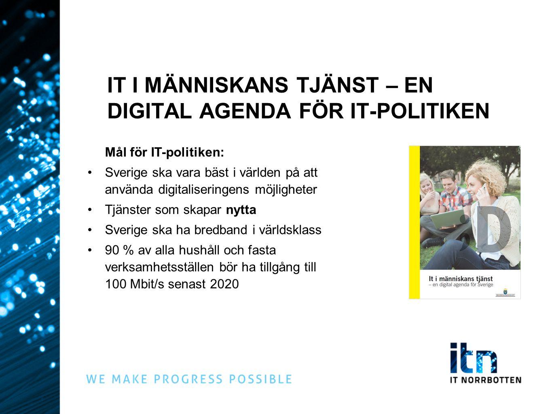 IT I MÄNNISKANS TJÄNST – EN DIGITAL AGENDA FÖR IT-POLITIKEN