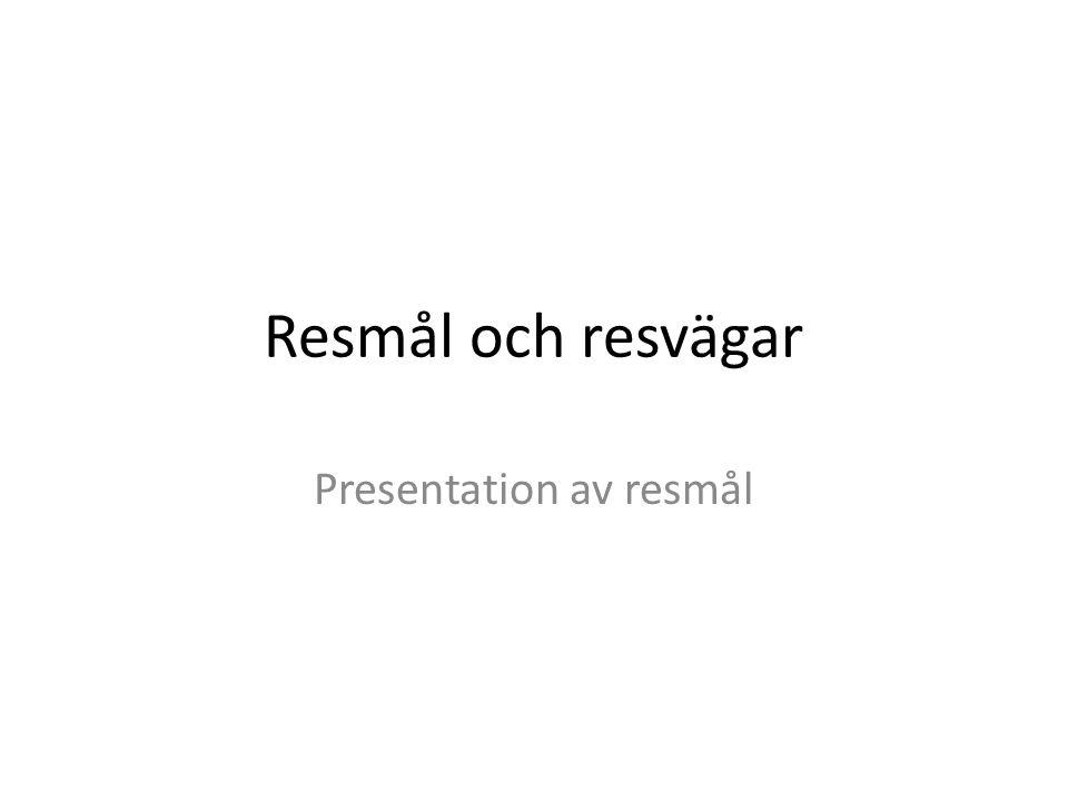 Presentation av resmål