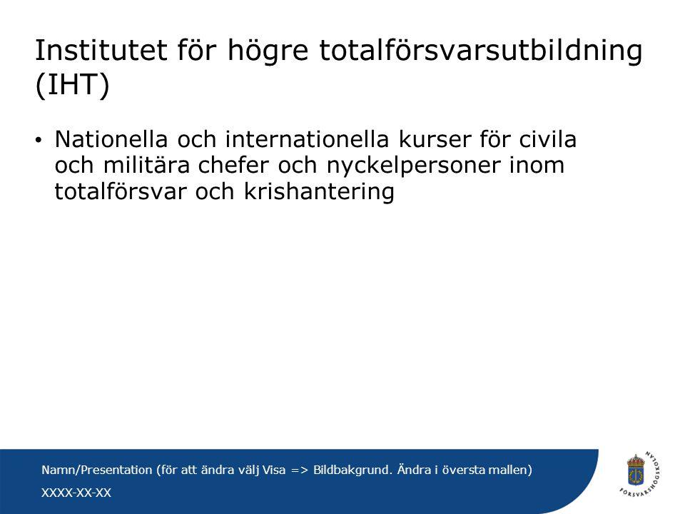 Institutet för högre totalförsvarsutbildning (IHT)