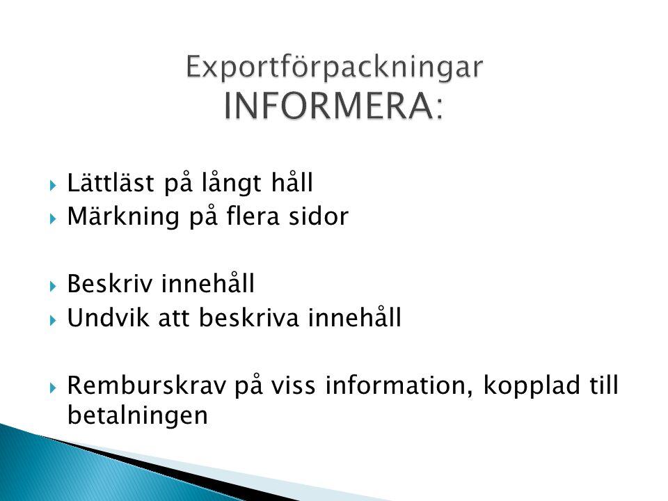 Exportförpackningar INFORMERA: