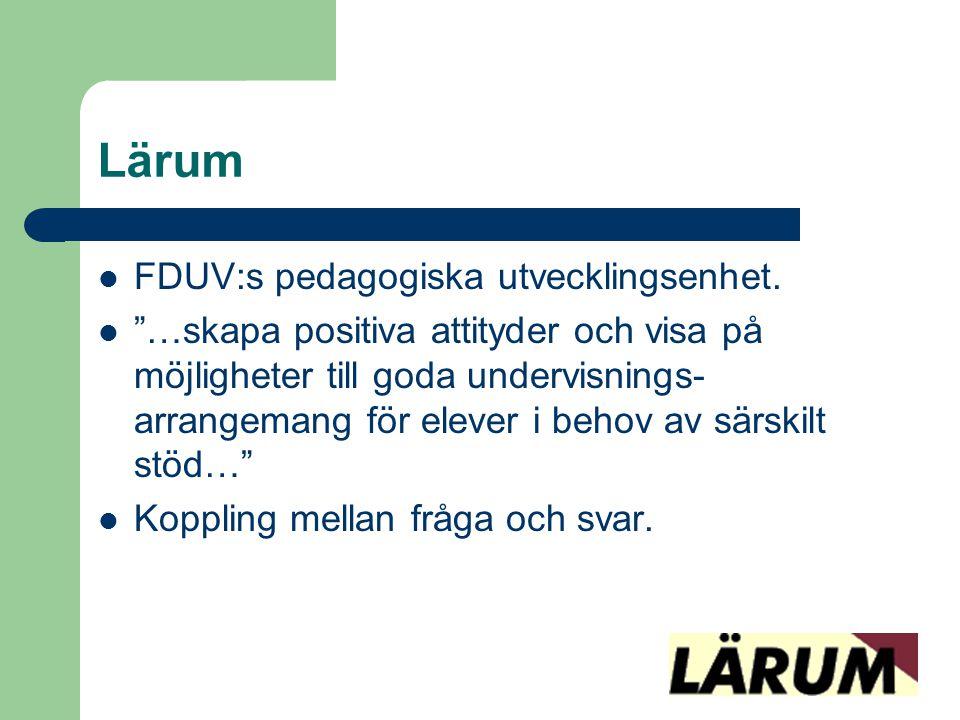 Lärum FDUV:s pedagogiska utvecklingsenhet.