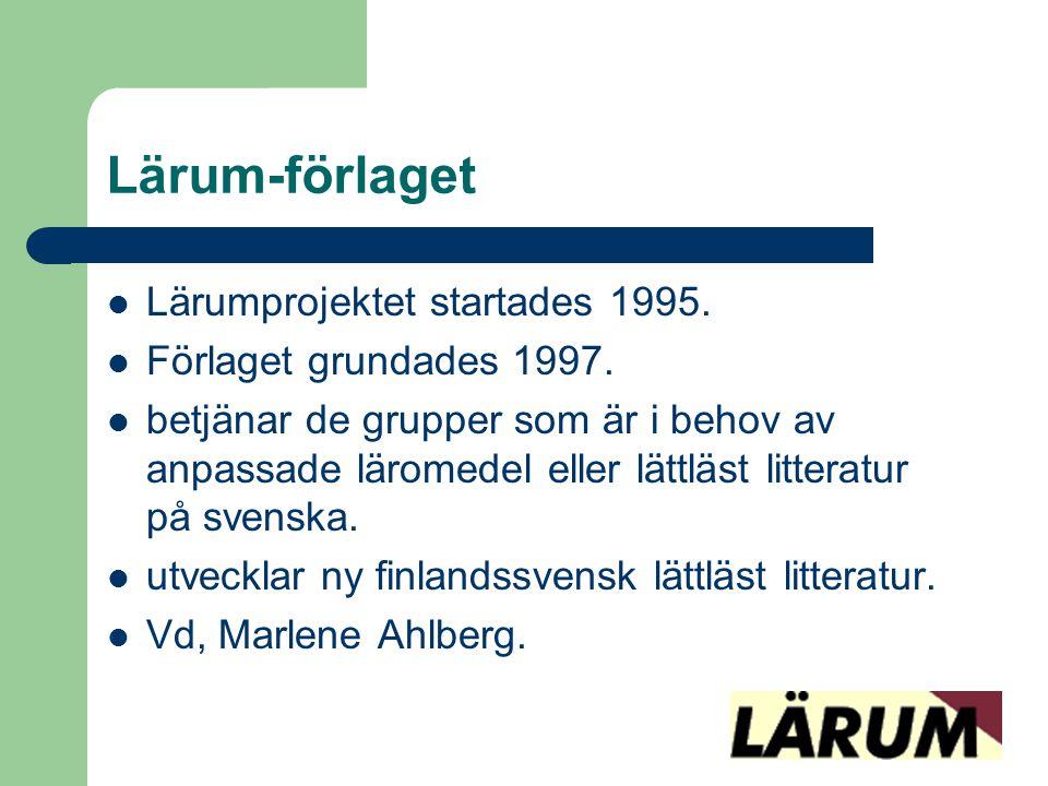 Lärum-förlaget Lärumprojektet startades 1995. Förlaget grundades 1997.