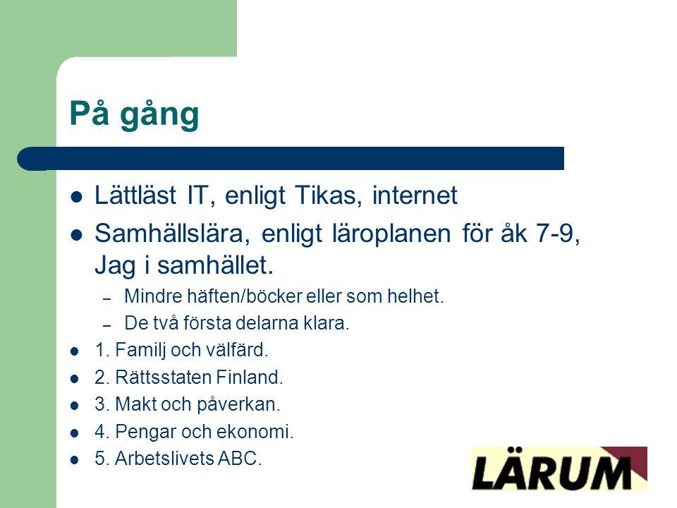 På gång Lättläst IT, enligt Tikas, internet