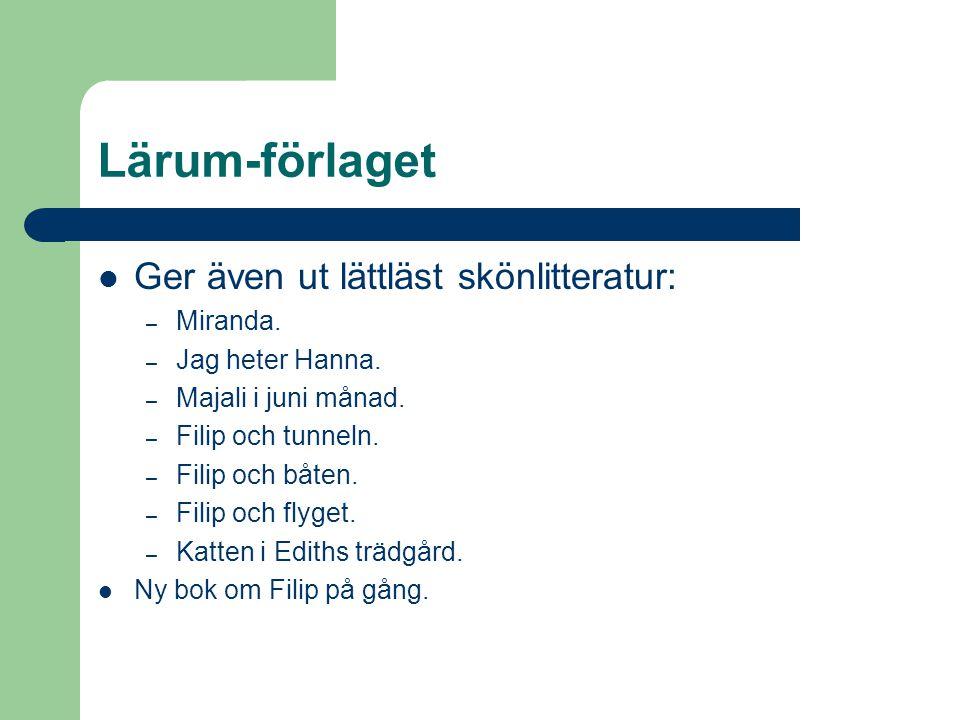 Lärum-förlaget Ger även ut lättläst skönlitteratur: Miranda.
