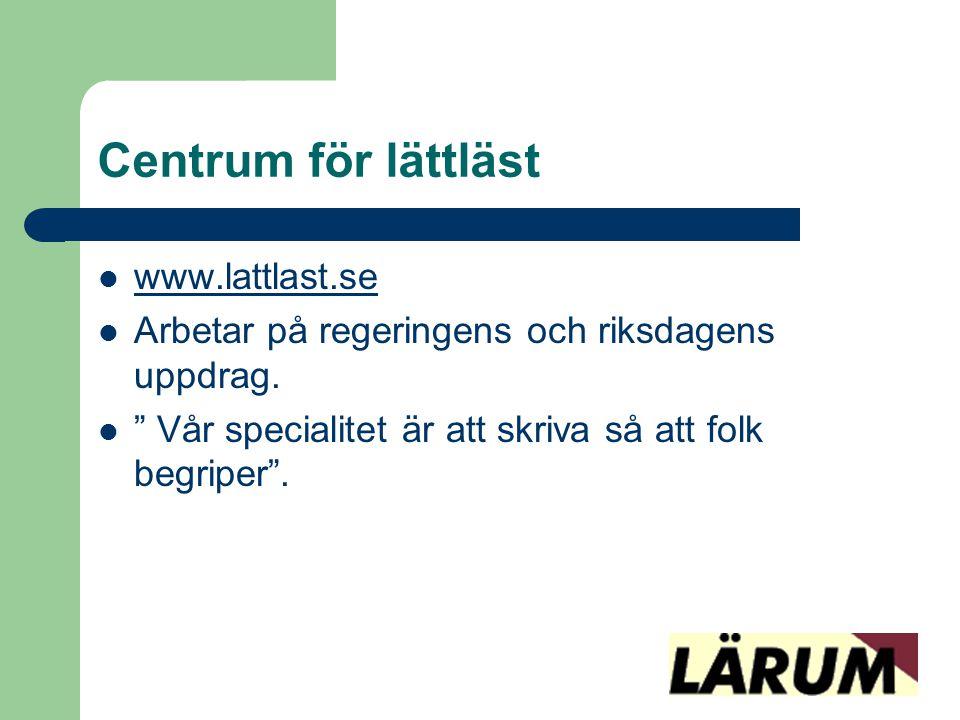 Centrum för lättläst www.lattlast.se