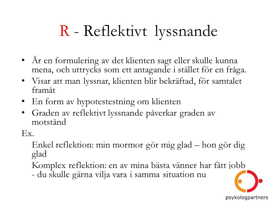 R - Reflektivt lyssnande