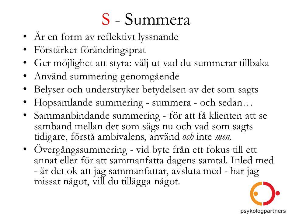 S - Summera Är en form av reflektivt lyssnande