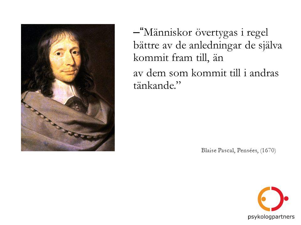 Blaise Pascal, Pensées, (1670)