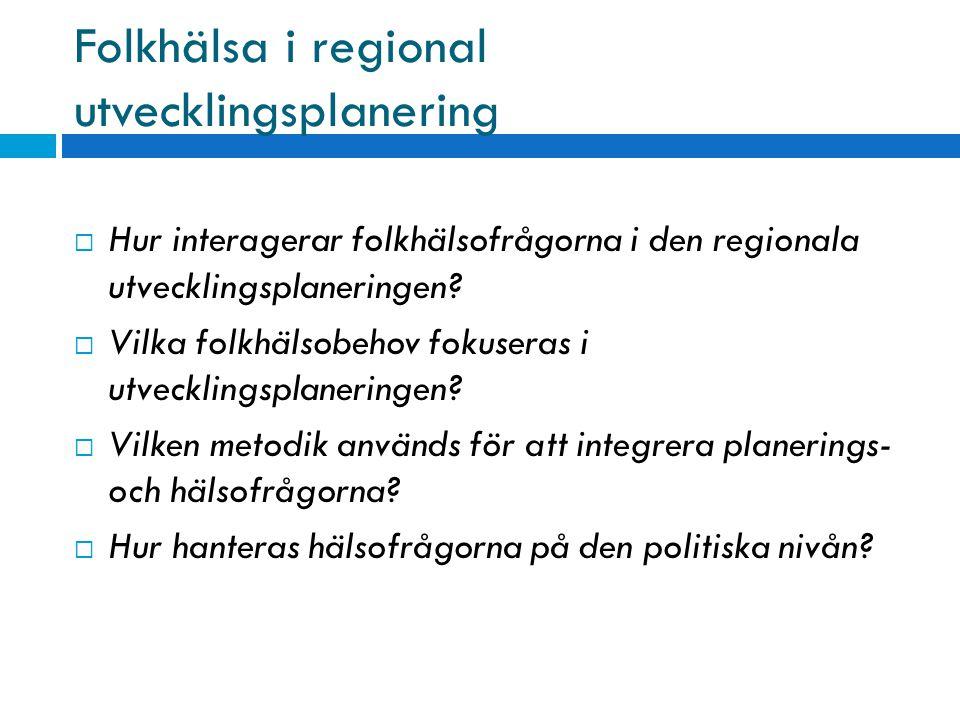 Folkhälsa i regional utvecklingsplanering
