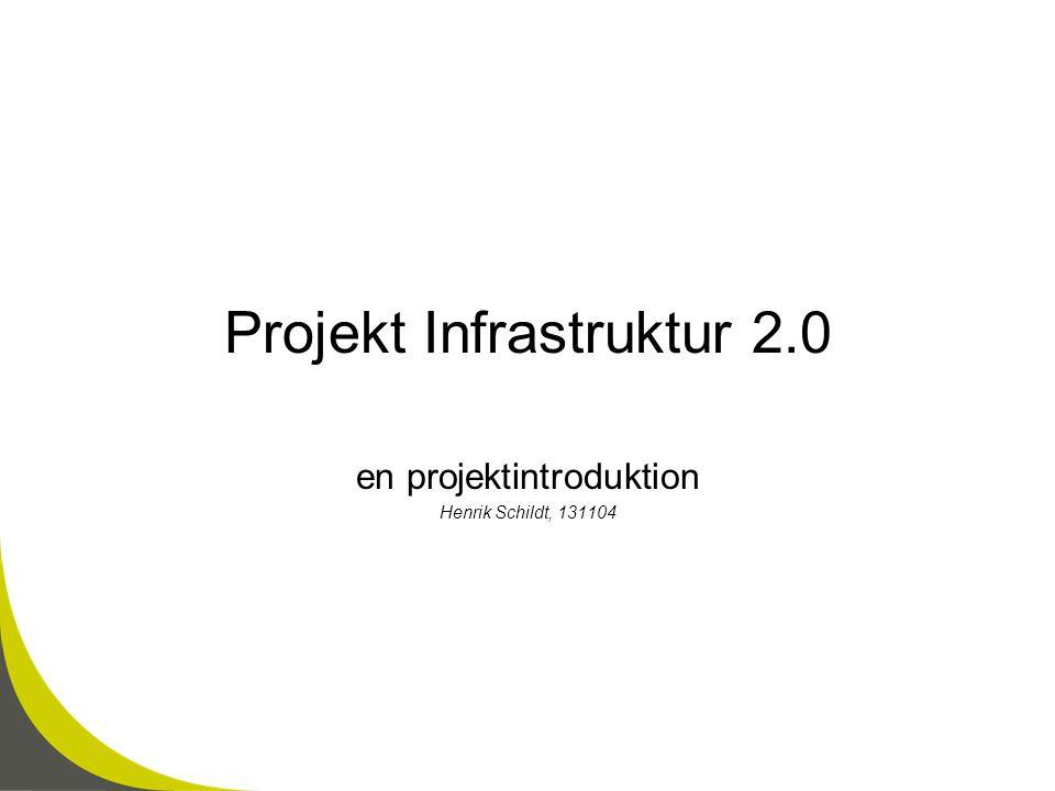 Projekt Infrastruktur 2.0