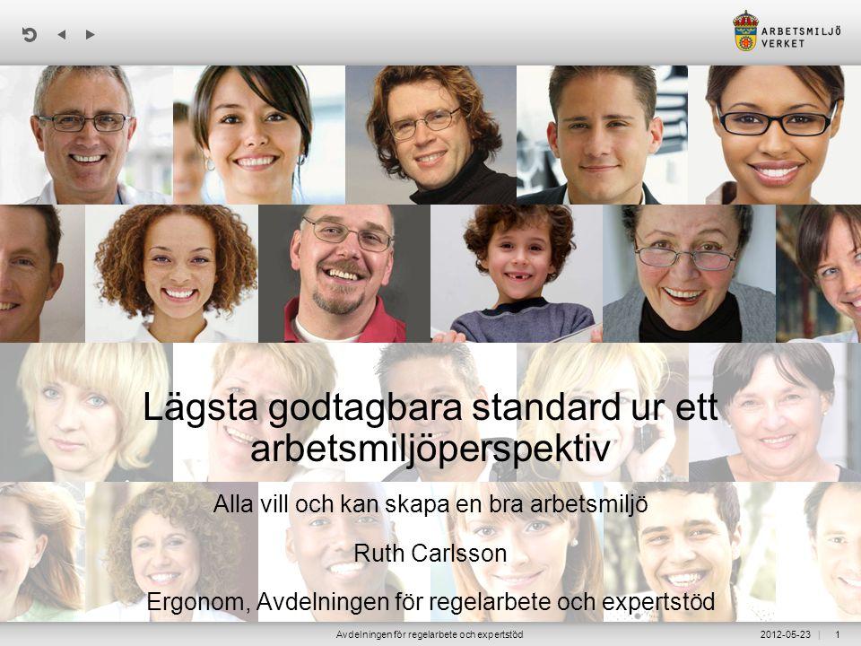 Lägsta godtagbara standard ur ett arbetsmiljöperspektiv