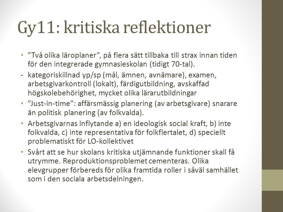 Gy11: kritiska reflektioner