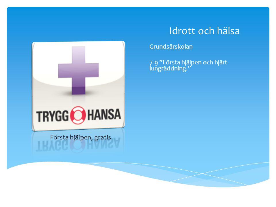Idrott och hälsa Första hjälpen, gratis Grundsärskolan