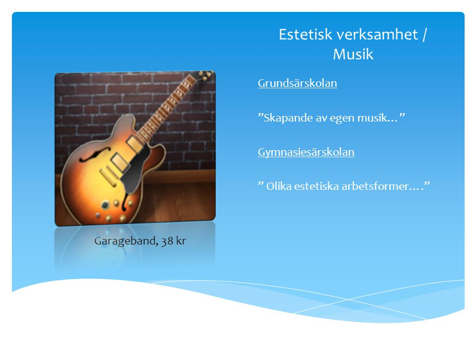 Estetisk verksamhet / Musik