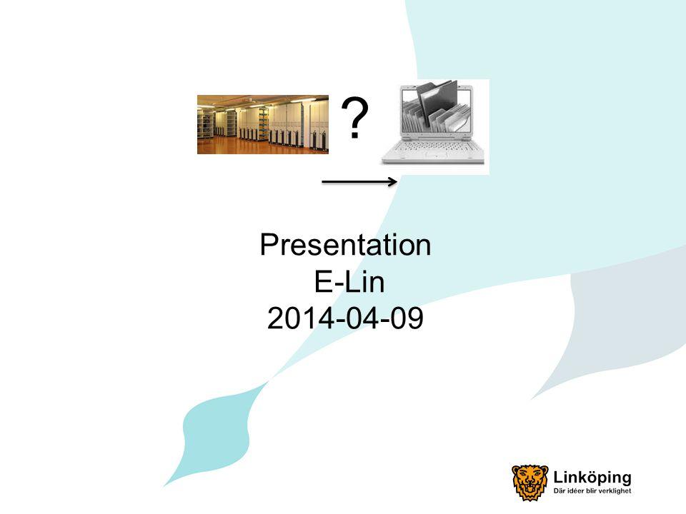 Presentation E-Lin 2014-04-09