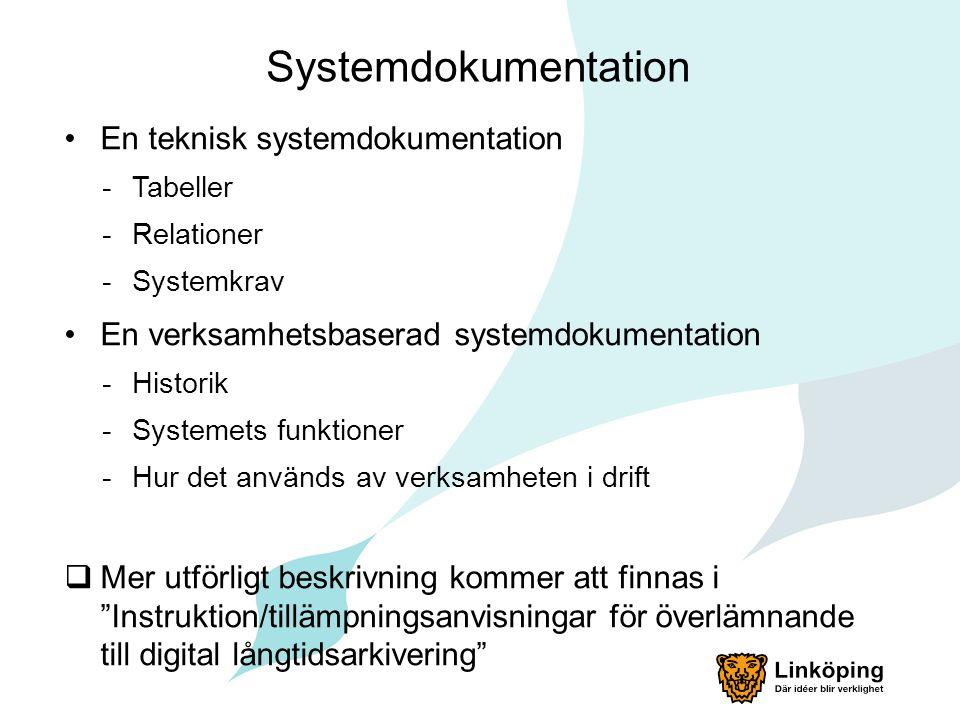 Systemdokumentation En teknisk systemdokumentation