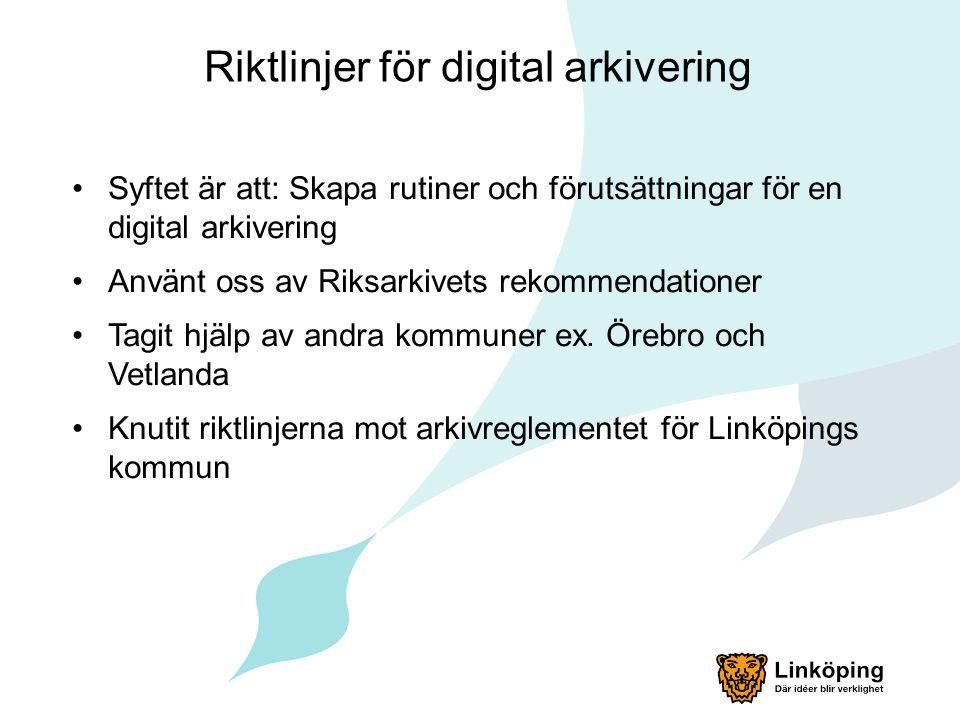 Riktlinjer för digital arkivering