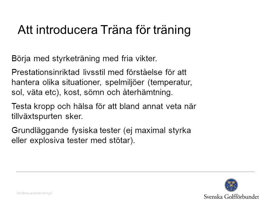 Att introducera Träna för träning