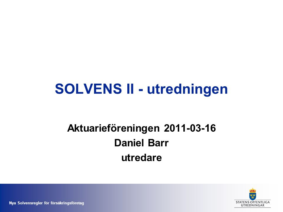 SOLVENS II - utredningen