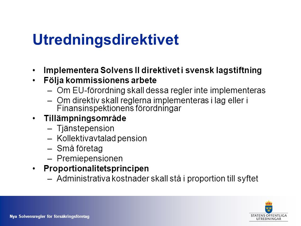 Utredningsdirektivet