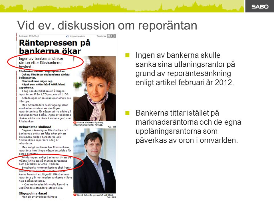 Vid ev. diskussion om reporäntan