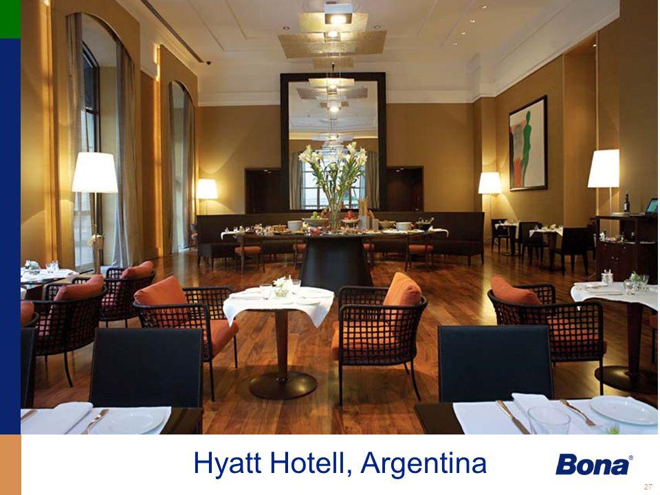 Hyatt Hotell, Argentina