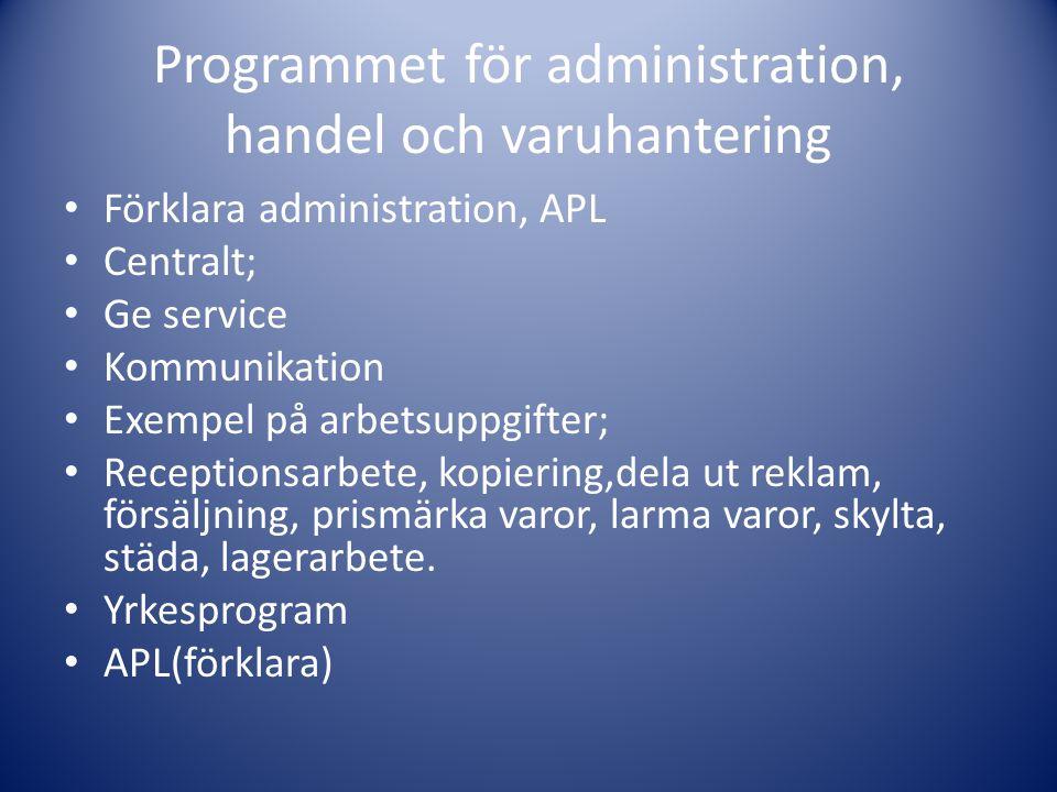 Programmet för administration, handel och varuhantering