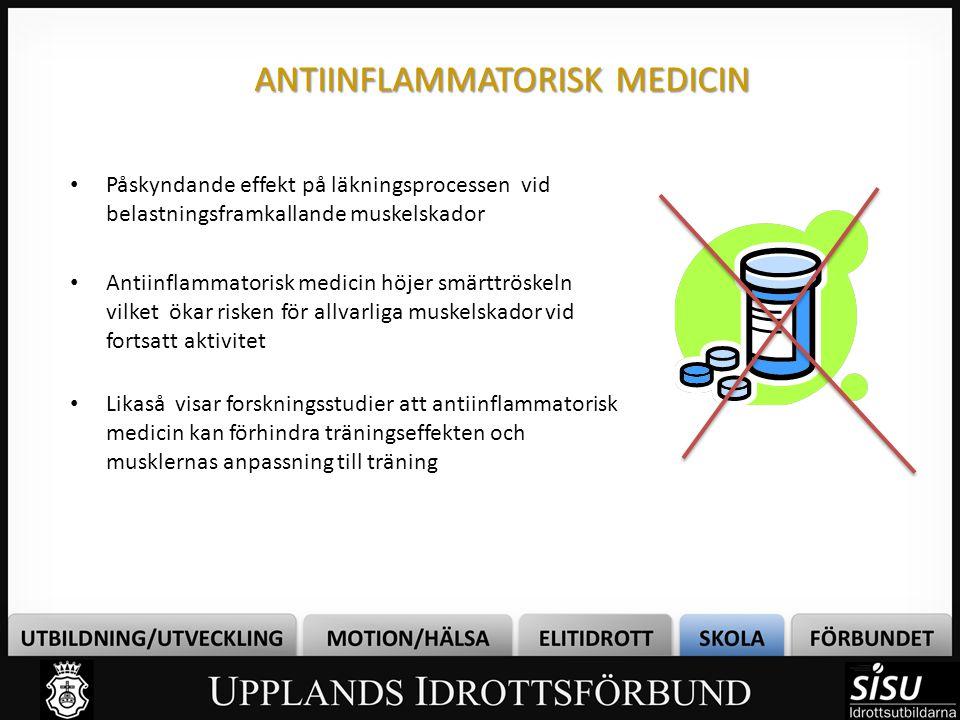 ANTIINFLAMMATORISK MEDICIN