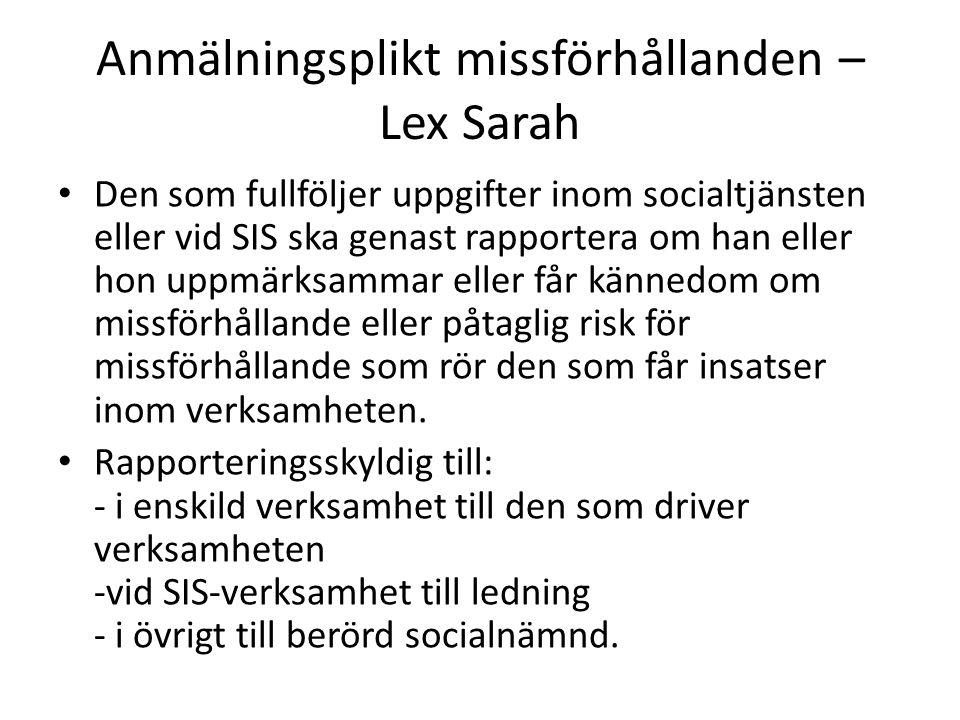 Anmälningsplikt missförhållanden – Lex Sarah