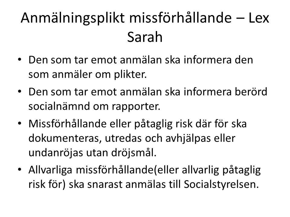 Anmälningsplikt missförhållande – Lex Sarah