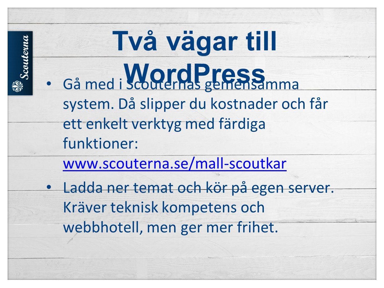 Två vägar till WordPress