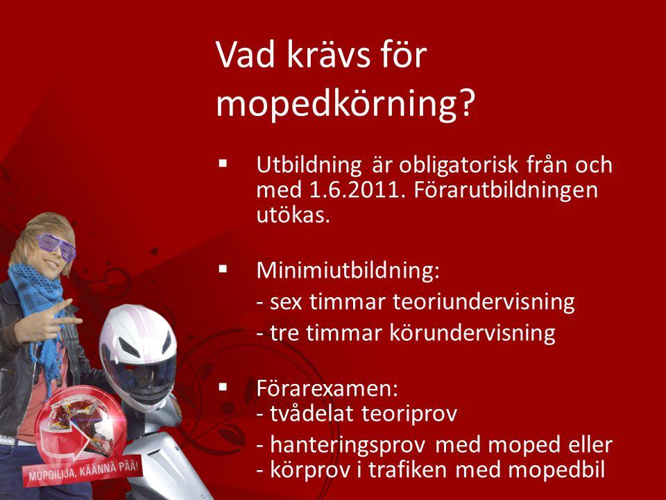 Vad krävs för mopedkörning