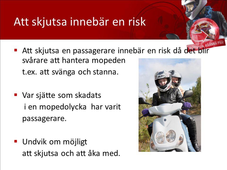 Att skjutsa innebär en risk