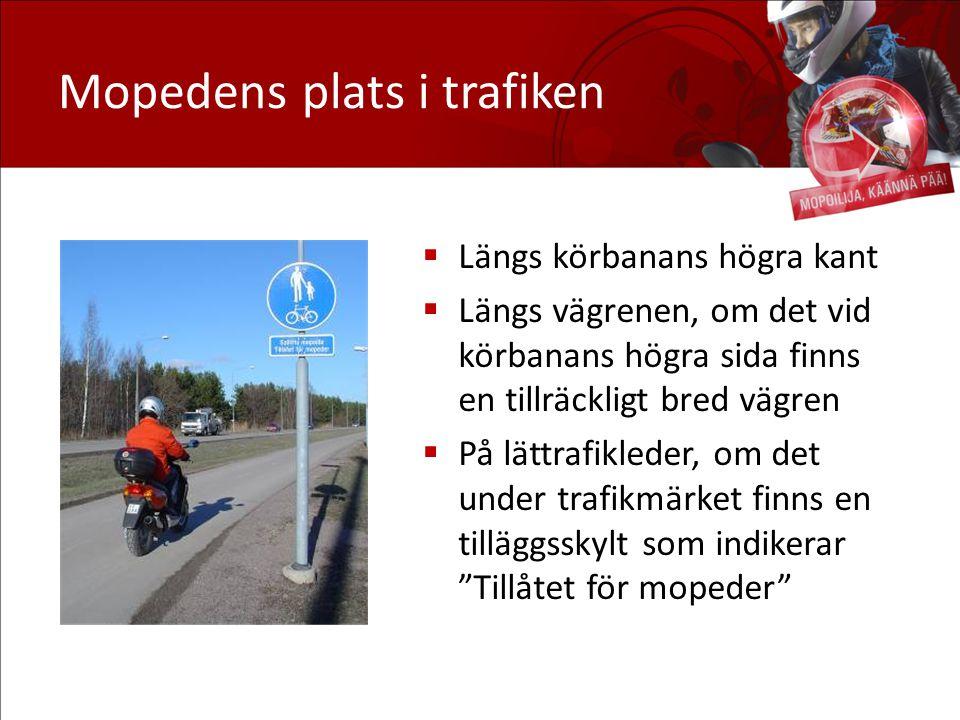 Mopedens plats i trafiken