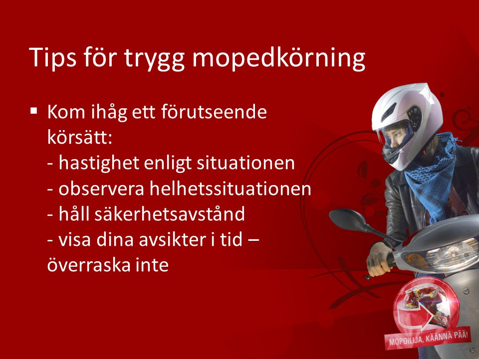 Tips för trygg mopedkörning