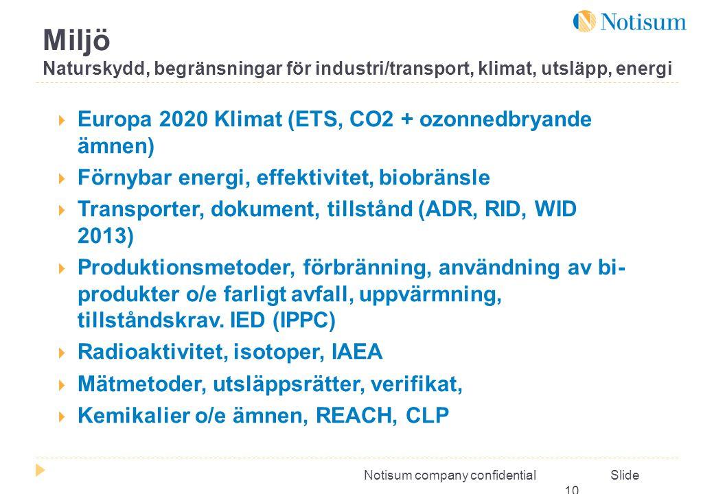 Miljö Naturskydd, begränsningar för industri/transport, klimat, utsläpp, energi