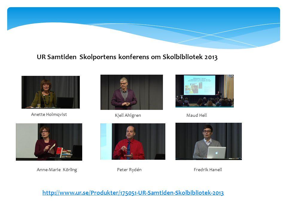 UR Samtiden Skolportens konferens om Skolbibliotek 2013