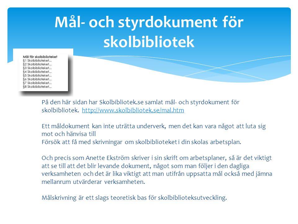 Mål- och styrdokument för skolbibliotek