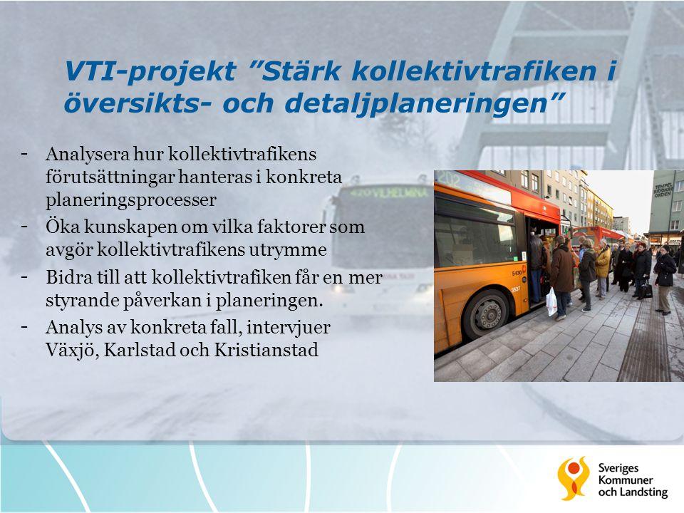 VTI-projekt Stärk kollektivtrafiken i översikts- och detaljplaneringen