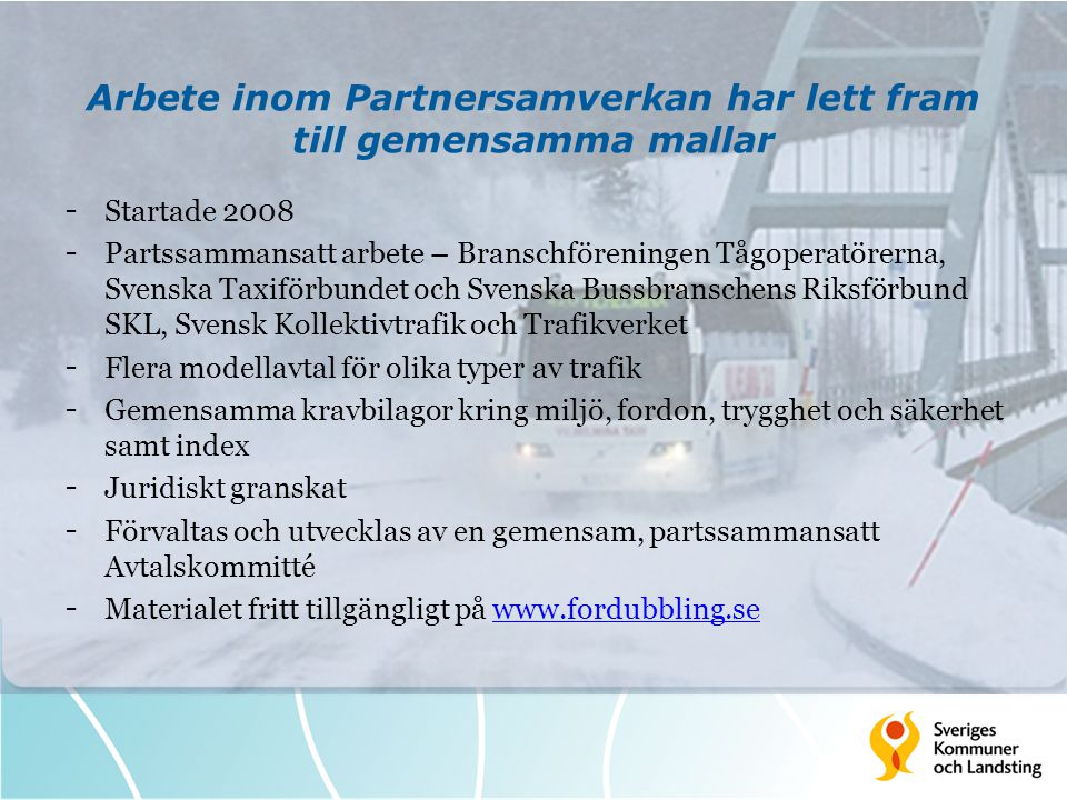 Arbete inom Partnersamverkan har lett fram till gemensamma mallar