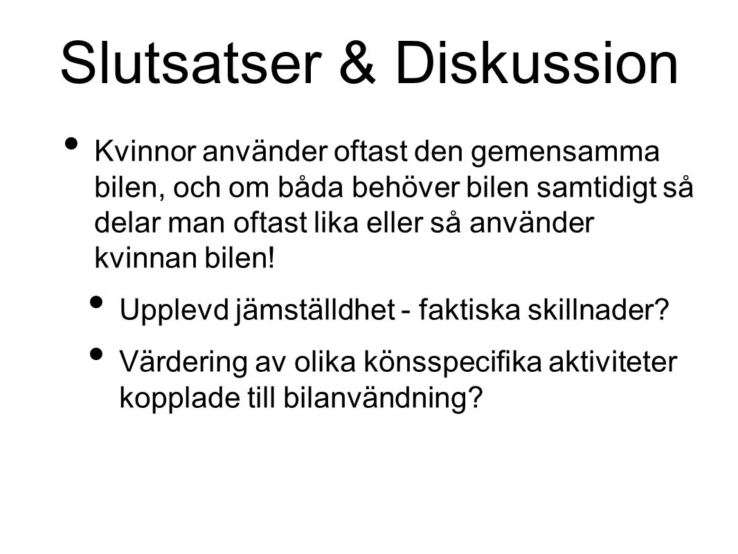 Slutsatser & Diskussion