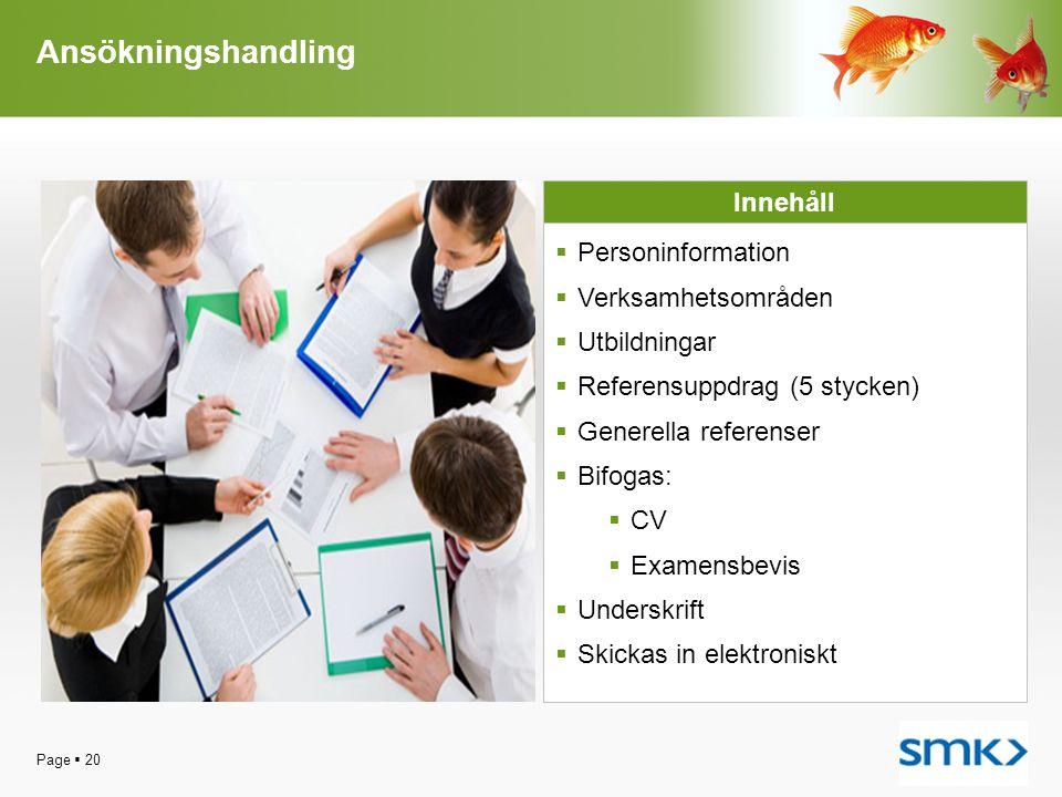 Ansökningshandling Innehåll Personinformation Verksamhetsområden