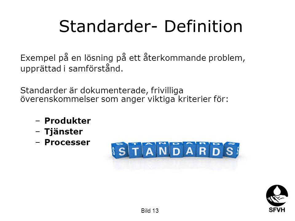 Standarder- Definition