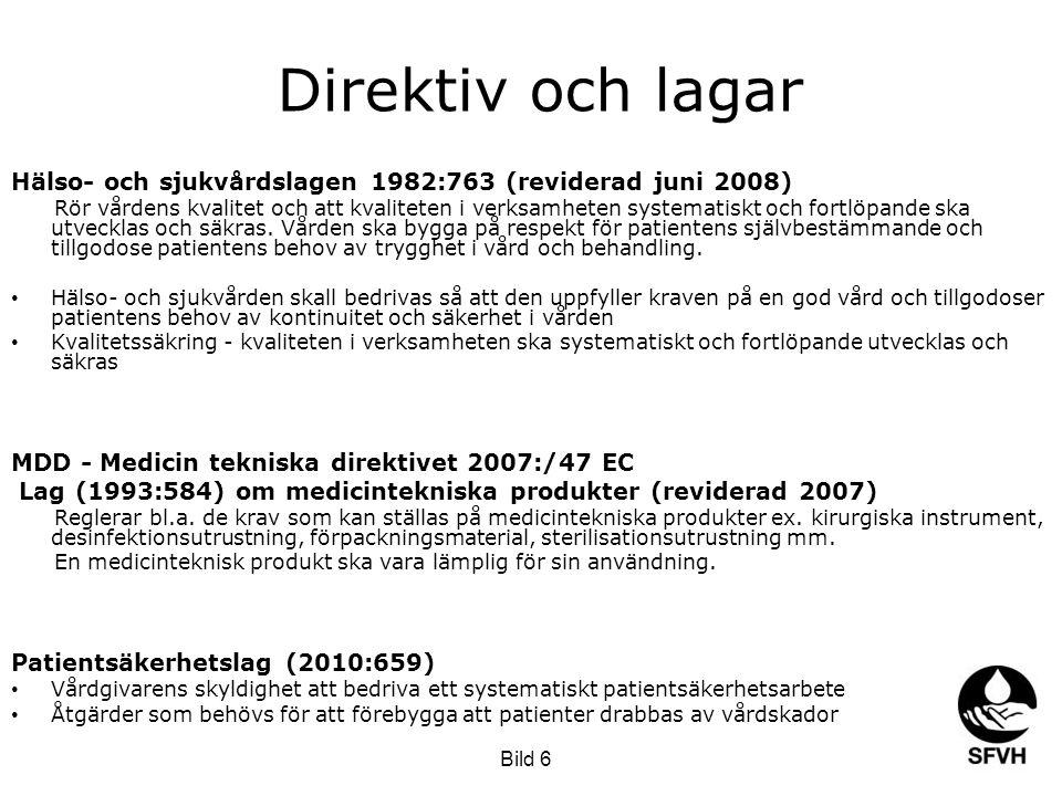 Direktiv och lagar Hälso- och sjukvårdslagen 1982:763 (reviderad juni 2008)