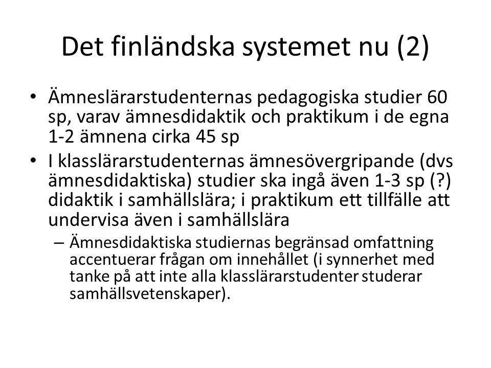 Det finländska systemet nu (2)