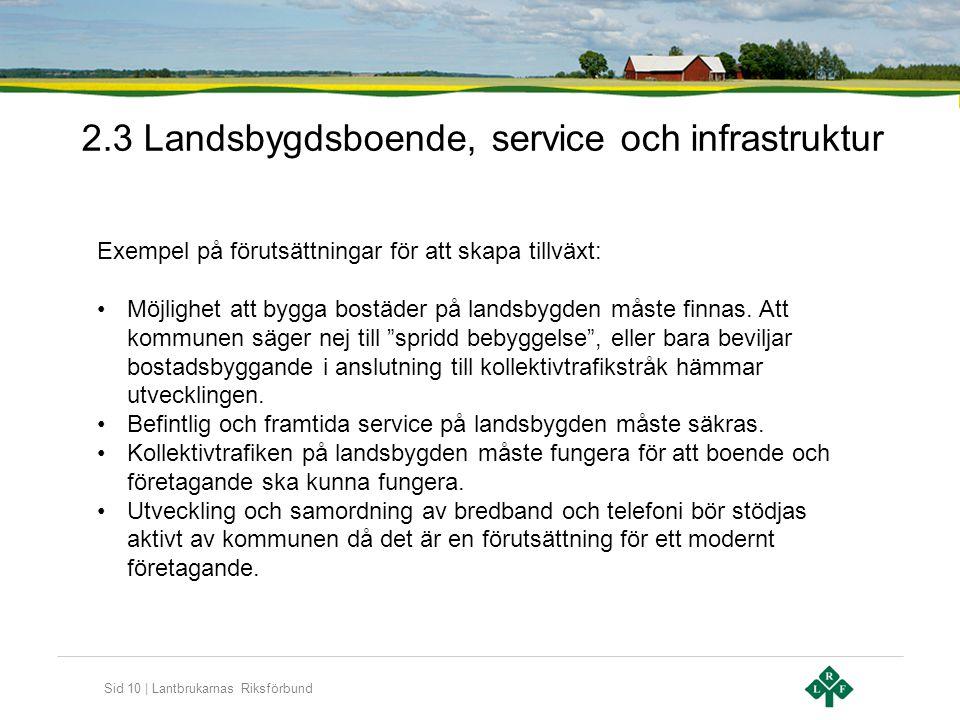 2.3 Landsbygdsboende, service och infrastruktur