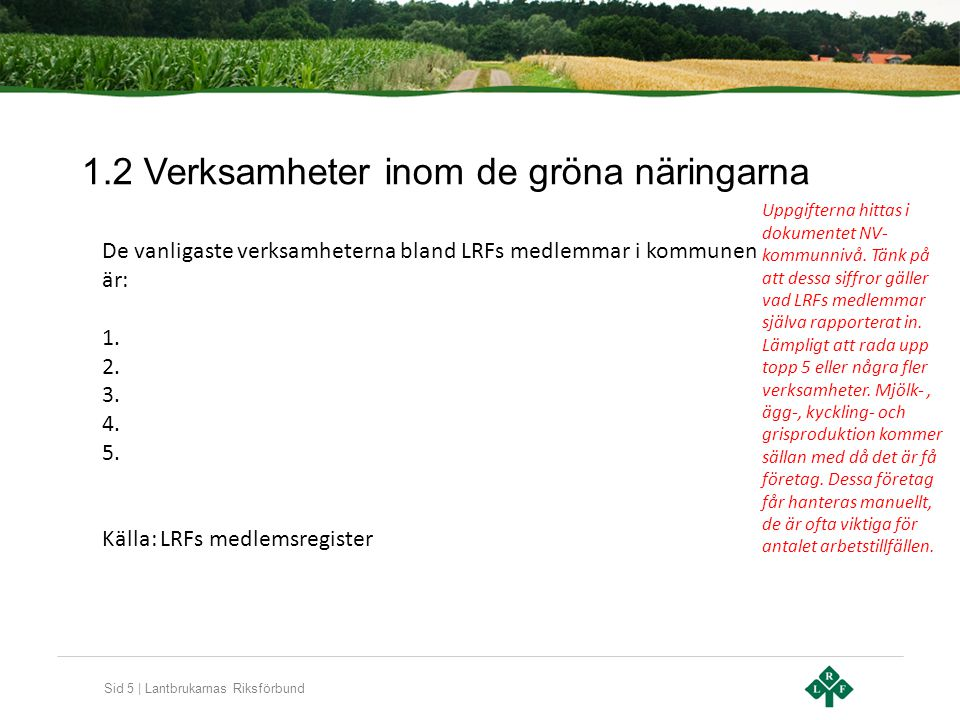 1.2 Verksamheter inom de gröna näringarna
